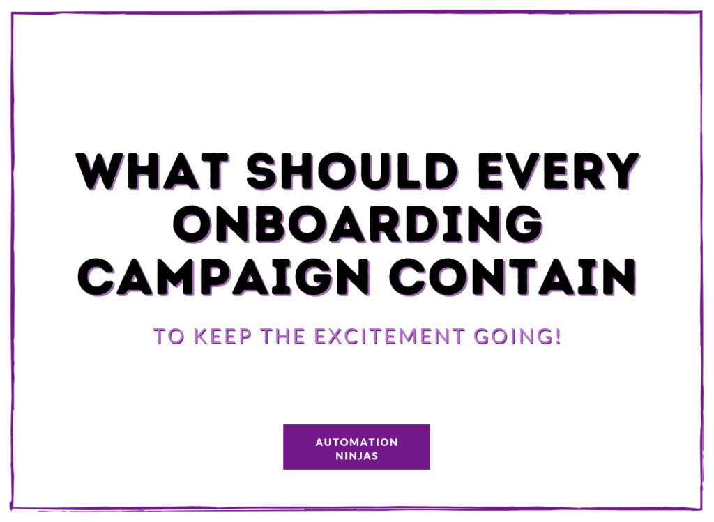 What-should-every-onboarding-campaign-contain