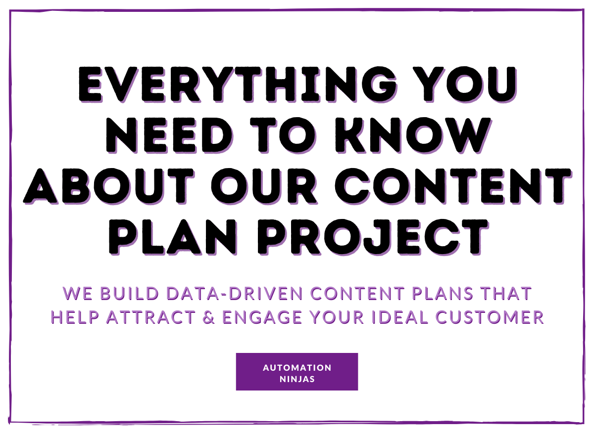 Everything you need to know about our content plan project