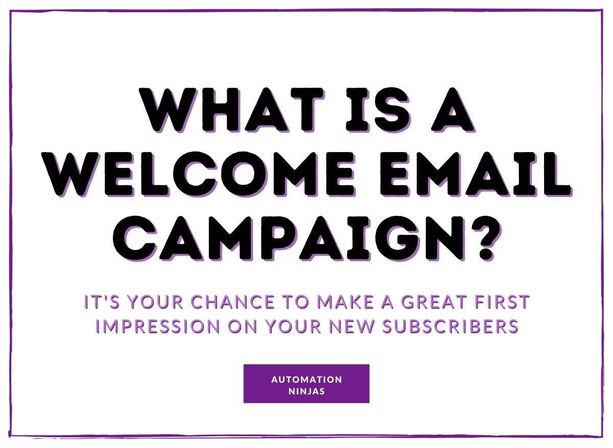 What is a welcome email campaign