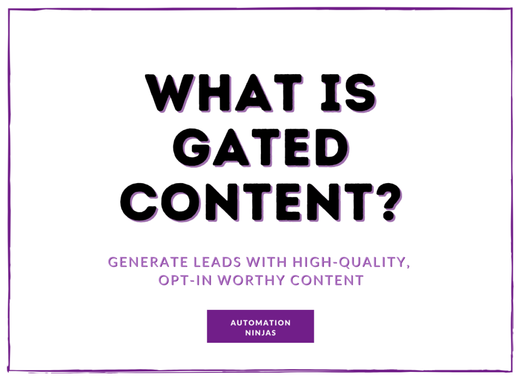 What is Gated Content?