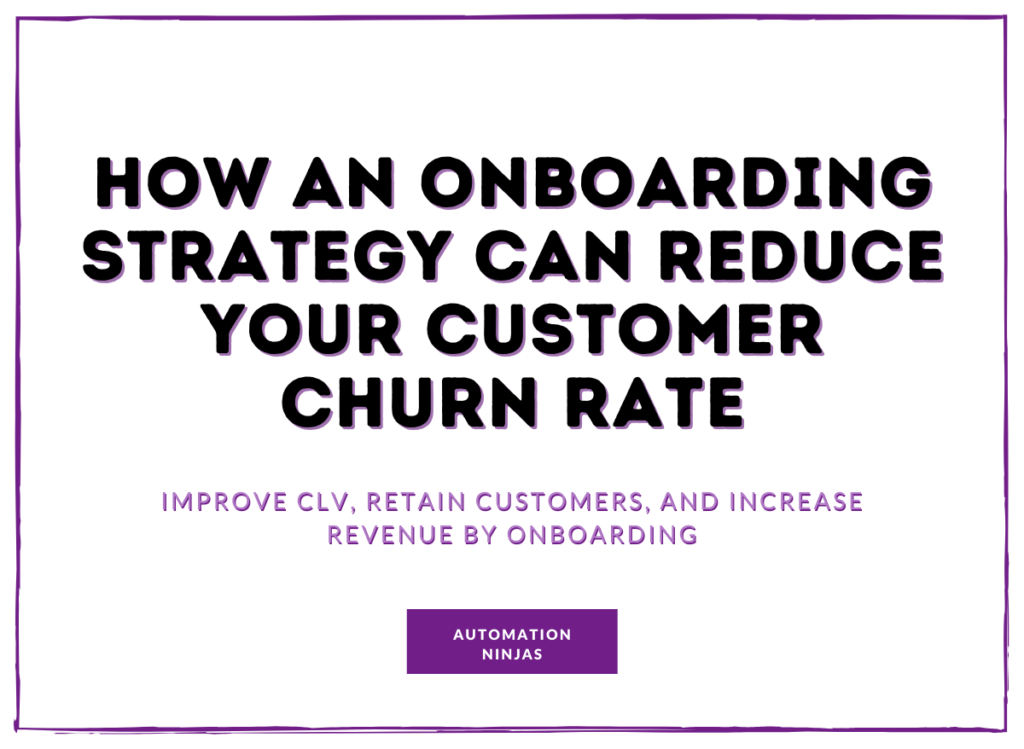 How an onboarding strategy can reduce your customer churn rate